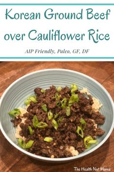 This Paleo Korean Ground Beef over Cauliflower Rice is one of the tastiest healthy dishes that your whole family will love. Perfect for weeknight dinners when you don't have a lot of time. This dish is AIP Friendly, Gluten Free, Dairy Free & Soy Free. Ground Beef Rice, Korean Ground Beef, Healthy Ground Beef, Beef And Rice, Ground Beef Recipes For Dinner, Ground Beef Recipes Easy, Rice Recipes For Dinner, Healthy Dishes, Healthy Recipes