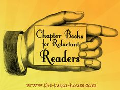 Chapter Books for Reluctant Readers.  www.the-tutor-house.com