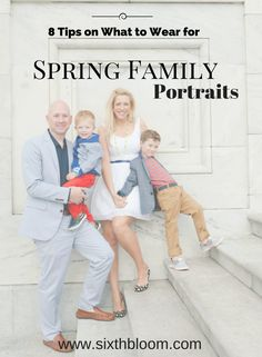8 Tips on What to Wear for Spring Family Pictures What to Wear for Portraits Family Pictures Family outfits Tips Photography Tips Spring Family Pictures, Spring Photos, Family Photos, Family Photo Sessions, Family Posing, Family Portraits, Family Photography, Photography Tips, Product Photography