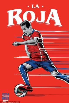 Chile's poster features Barcelona star Alexis Sanchez running with the ball...