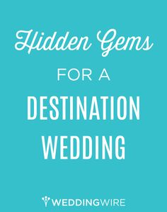 Planning a #destination wedding, but can't decide where to go? Discover these hidden gems! #weddingplanning