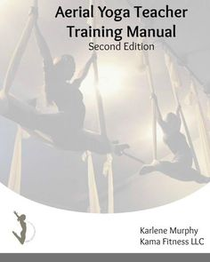 Aerial Yoga eBook on Sale Now from Kama Fitness for $30 (reg. $50) Kama Fitness, Aerial Yoga, Yoga Teacher Training, Fitness Studio, Yoga Poses, Meditation, Exercise, How To Plan, Bliss