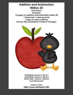 This package contains the following: 14 pages of addition and subtraction within 20 with an engaging fall theme throughout the collection. 1 maze and coloring sheet 1 page of word problems Answer Key included for a total of 29 pages This is a fun way to practice the basic math facts.