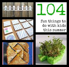 104 things to do with kids this summer