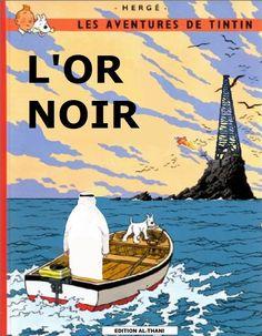 Les Aventures de Tintin - Album Imaginaire - L'Or Noir