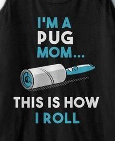 Pug Mom #pugs