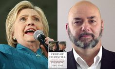 A Secret Service agent who protected Hillary Clinton is set to publish a tell-all book. Gary Byrne was posted outside Bill Clinton's Oval Office in the 1990s and that what he saw 'sickened him'.