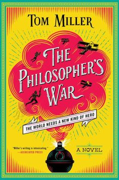 """Read """"The Philosopher's War"""" by Tom Miller available from Rakuten Kobo. The second book in the thrilling series that began with The Philosopher's Flight finds Robert Canderelli Weekes as a roo. Trust, First Novel, S Stories, Save Life, World War I, Audio Books, Bookends, Books To Read, Novels"""