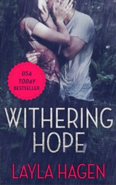 Book 4-Withering Hope by Layla Hagen; A book published this year. Completed 18/03/15. #2015readingchallenge