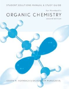 Absolute ultimate guide for lehninger principles of biochemistry student solutions manual and study guide for hornbacks organic chemistry fandeluxe Choice Image