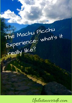 Want to know what to expect at Machu Picchu? This is a 'warts and all' account of a trip taken from Cusco. Also, there are tips to help you make the most of a magical place #machupicchu #perutravel #southamerica #cuscotours #photography