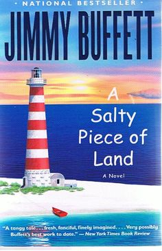 A Salty Piece of Land by Jimmy Buffett (not the investor, but rather the musician!)