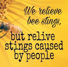 """""""Bee Stings"""" Bee Sting, Inspirational Quotes, Blog, Life Coach Quotes, Inspiring Quotes, Inspiration Quotes, Inspirational Quotes About, Quotes Inspirational, Quotes To Inspire"""