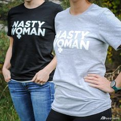 Nasty Woman T-shirt – AD Aesthetic