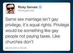Ricky Gervais on privileges…