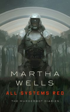"""Winner 2018 Nebula Award for Best Novella. (Murderbot Diaries, A murderous android discovers itself in """"All Systems Red"""", a tense science fiction adventure by Martha Wells that interrogates the roots of consciousness through Artificial intelligence. Reading Online, Books Online, Wells, Red Books, Children's Books, Science Fiction Books, Fiction Novels, Sci Fi Books, Books"""