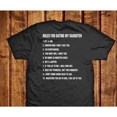Rules For Dating My Daughter Shirt, Gift Tshirt for Father, Husband,... ($20) ❤ liked on Polyvore featuring tops, t-shirts, tee-shirt, shirt top, cotton t shirt, cotton tee and t shirts