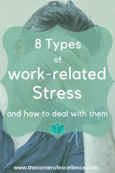 Do you suffer stress at work? Depending on our way of being, personal resources and experiences we feel more or less prepared to fae certain situation. That is where stress arises. Get to know 8 types of work-related stress, their causes, effects and how to deal with and prevent them. #workrelatedstress #workstress #stress #stressrelief #overload #overwhelm #lackofsupport #lackofrecognition #insecurity #instability #harassment #monotony #uncertainty