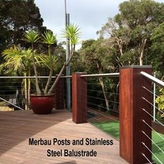 Merbau Posts and Stainless Steel Balustrade Gallery