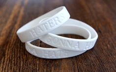 Haters Gonna Hate bracelet. I need this for the office, I keep telling my staff this exact thing....