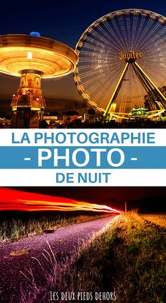 Are you new to photography and would you like to improve your skills? Here is a full article on night photography: how to succeed, what to know, what photo material to choose, what types of photos to favor, etc.