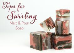 Tips for Swirling Melt and Pour Soap