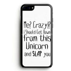 Funny Animal Unicorn Quote iPhone 7 Plus Case | aneend