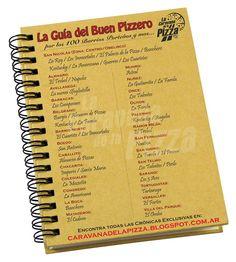 guia de pizzas segun la caravana de la pizza http://caravanadelapizza.blogspot.com.ar/