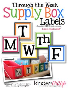 Free from Kinder Craze Through The Week Supply Labels. Perfect free printables for your classroom with lots of great color!