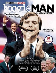 Lee Atwater & Tucker Eskew - Boogie Man: The Lee Atwater Story