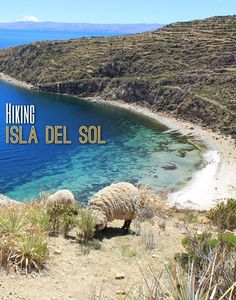 Hiking Isla del Sol from north to south is one of the best things you can do in South America. This small island in Lake Titicaca, Bolivia is full of amazing scenery and old Inca ruins -- and look at that beach!