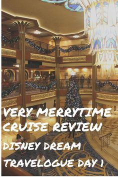 Daily Diary Review of our Christmastime cruise on the refurbished Disney Dream-  family cruise review