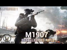 Battlefield 1 El Rifle M1907 Detalles y características