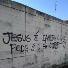 >R E V I D E: Jesus é dahora, o que fode é o fã clube