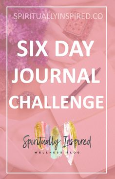 THIS CHALLENGE IS PERFECT THOSE WHO ARE NEW TO JOURNALING, OR FOR THOSE WHO ARE IN NEED OF A LITTLE JOURNAL INSPIRATION. - Spiritually Inspired