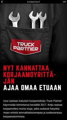 Uusi suomalainen raskaan kaluston korjaamoketju Truck Partner käynnistää toimintansa keväällä 2017. Entistä ammattitaitoisempaa ja tuottavampaa korjaamotoimintaa www.truckpartner.fi