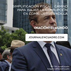Revista Encuadre » Simplificación fiscal, camino para bajar la corrupción en CDMX: Jesús Padilla