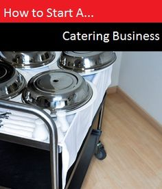 #HowTo Start a Catering Business