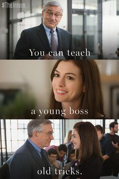 Retire, then inspire. Click to watch Robert De Niro come to Anne Hathaway's aid in the trailer for THE INTERN, a new film from the writer and director of SOMETHING'S GOTTA GIVE, THE HOLIDAY and IT'S COMPLICATED. THE INTERN hits theaters September 25, 2015.