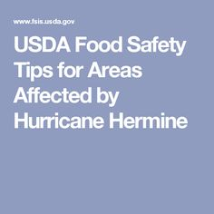 USDA Food Safety Tips for Areas Affected by Hurricane Hermine