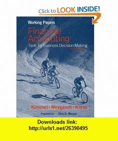 Working Papers, Financial Accounting, Tools for Business Decision Making (9780471325123) Paul D. Kimmel, Jerry J. Weygandt, Donald E. Kieso, Dick D. Wasson , ISBN-10: 0471325120  , ISBN-13: 978-0471325123 ,  , tutorials , pdf , ebook , torrent , downloads , rapidshare , filesonic , hotfile , megaupload , fileserve