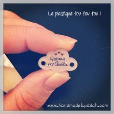 | *DIY* Le plastique fou ! http://www.handmadebystitch.com/2013/12/plastique-fou/