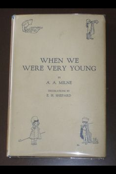 """Original A.A. Milne 1st Edition of one of his earliest works """"When We Were Very Young"""" published in  1924,  This is his first Winnie The Pooh Story.  A.A. Milne wrote numerous other books and plays, but is remembered almost solely for his beloved children's work. He died in 1956.  This fine example sold at auction recently for $4,500."""