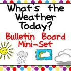 Are you looking for materials for your bulletin boards or teaching wall? This weather set might help!!This  mini-bulletin  board  set  has  two...