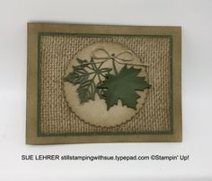 Three Cards using the Burlap Background Stamp - Still Stamping With Sue Burlap Card, Burlap Background, Thanksgiving Cards, Paper Tags, Fall Cards, Cards For Friends, Masculine Cards, Stamping Up, Greeting Cards Handmade