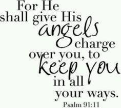 Psalms 91:11 ~ღ~
