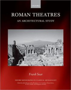 Roman Theatres: An Architectural Study