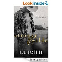 Strong & Wilde (Strong & Wilde, Book 1) - Kindle edition by L.G. Castillo. Literature & Fiction Kindle eBooks @ Amazon.com.