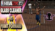 🙌 GLASS CLEANER 🙌 VS POINT FORWARD | GAMING WITH RANDOMS - NBA 2K17 MYPARK