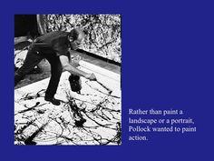 How to paint like Jackson Pollock: a slide show